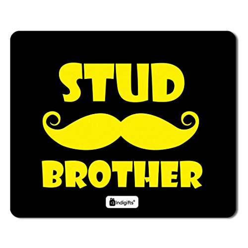 Indigifts Raksha Bandhan Gifts for Brother Stud Brother Quote Printed Black Mouse Pad 8.5x7 inches - Special Rakhi Gifts for Brother, Birthday Gift for Brother, Rakshabandhan Gifts, Mousepad Quote