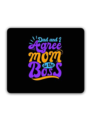 Madanyu Designer Mousepad Non-Slip Rubber Base for Gamers - HD Print - Dad and I Agree Mom is The Boss