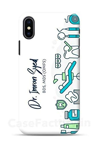 PropFactory Printed Custom Name On Dentist Design Phone Case /Back Cover for Smart Phone (I Phone XS)