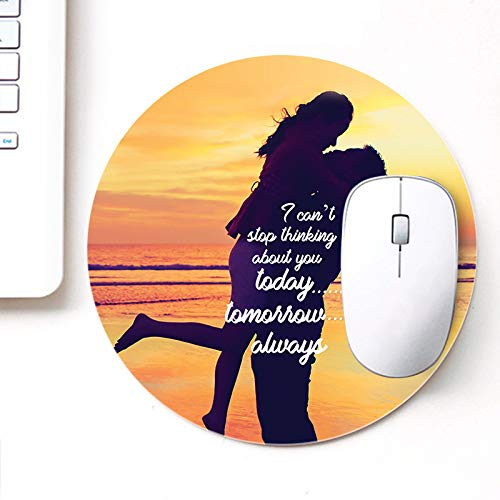 DASM United UVDesigner Printed Round Mouse Pad for Laptop n Computer | Today Tomorrow Always | Mousepad for Gamers | Gaming Mousepad