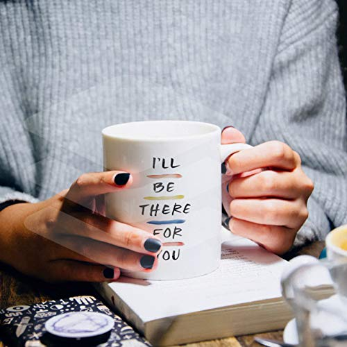 360Edutech, I Will Be There for You Ceramic Coffee Mug & Cup, 11OZ / 325ML, Merchandise, Gifts, Products, Accessories, Food Grade Long Lasting Print, Microwave & Dishwasher Safe, ITUV1