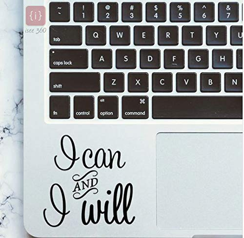 ISEE 360® I Can I Will Motivation Quotes Laptop Sticker Laptop Skin 14, 12,15.6,15 Inches All Models (Black) Vinyl Decals (L x H 5 x 5 cm)